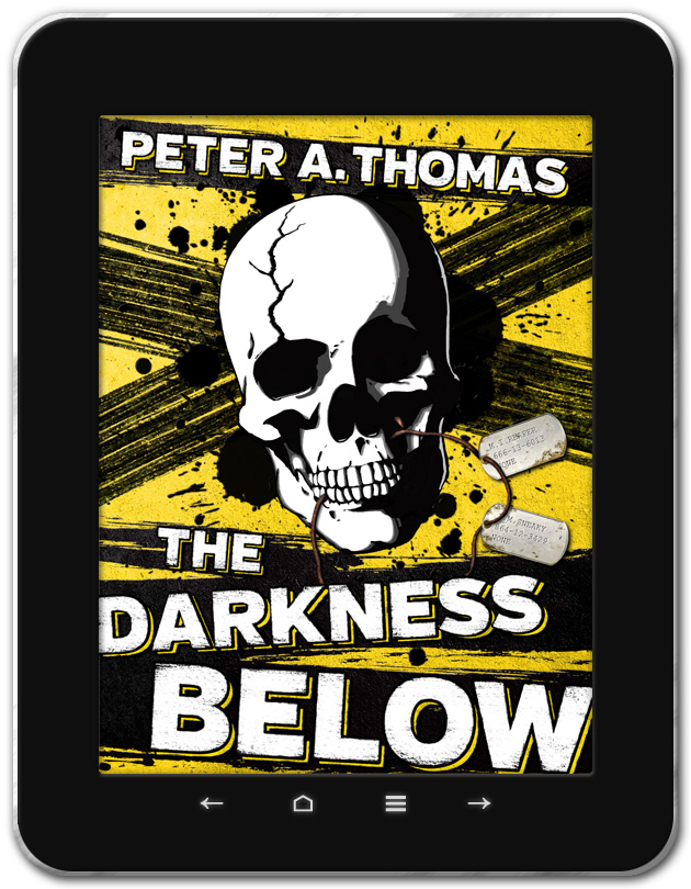 The Darkness Below / Peter A. Thomas